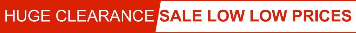 Huge Clearance Sale Low Low Prices